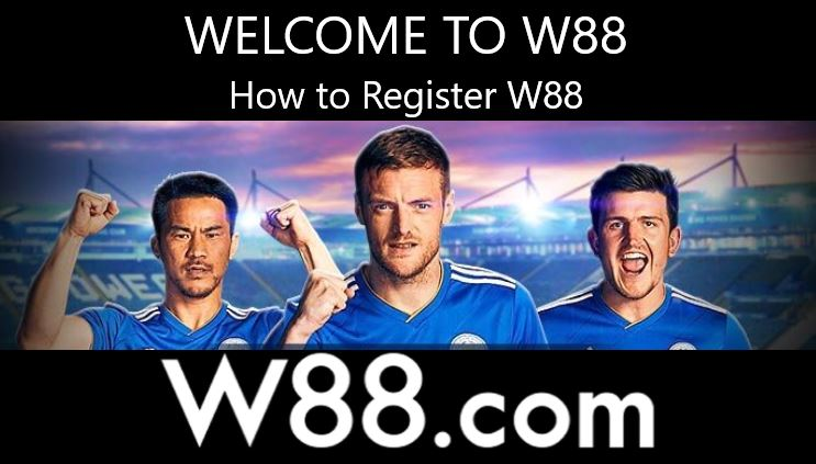 Never Been This Easy on How to Register For W88 2020